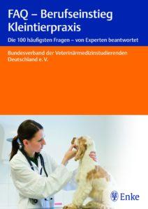 FAQ - Berufseinstieg Kleintierpraxis, Enke Verlag